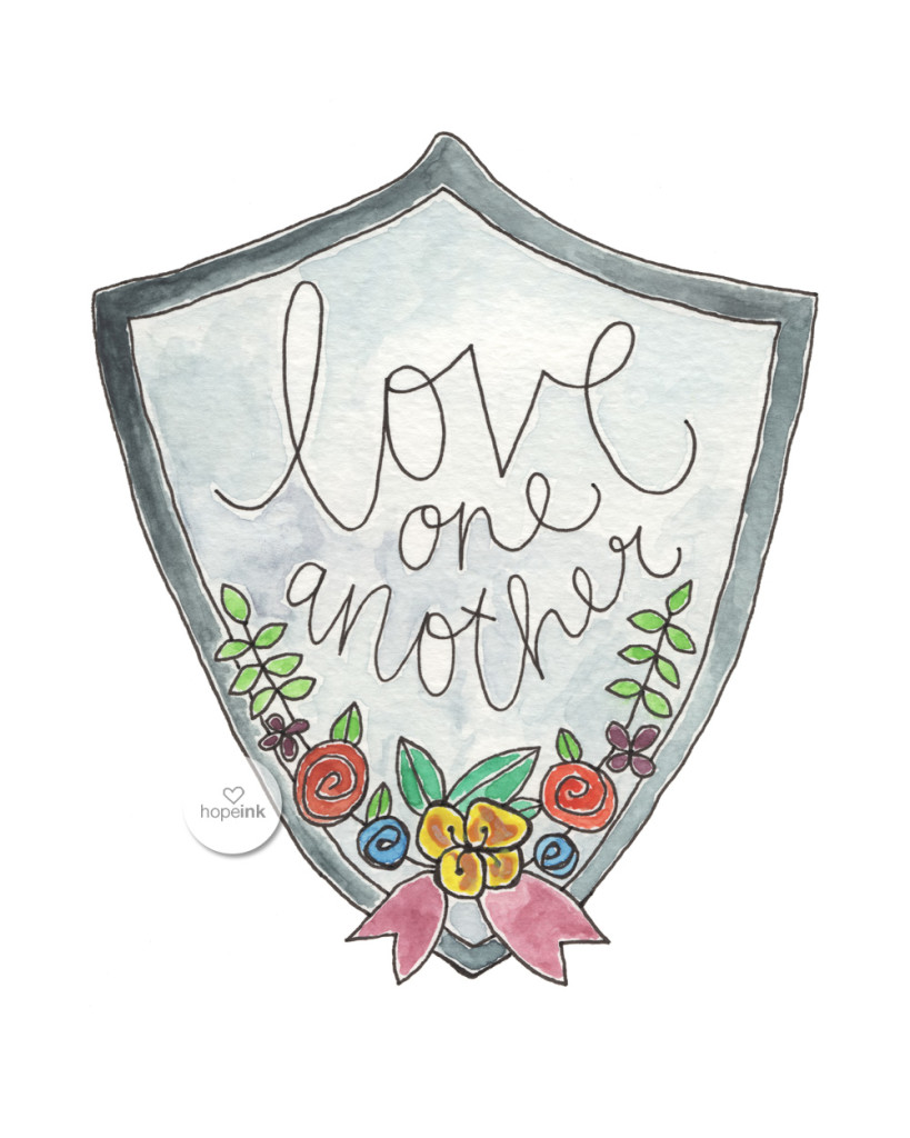 Love One Another hope ink watercolor