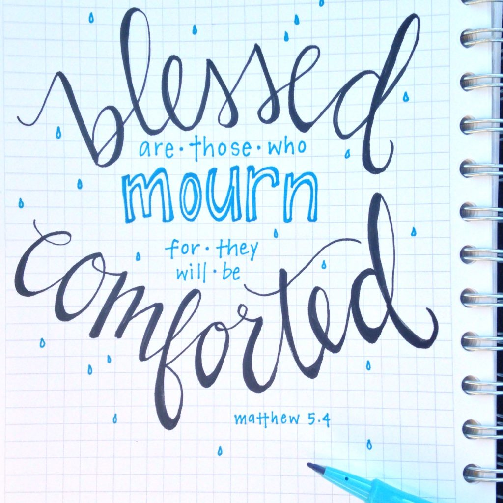 Blessed are those who mourn handlettered scripture art hope ink
